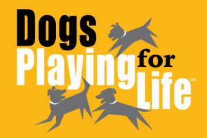 Dogs Playing for Life! Logo